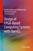 Design of FPGA-Based Computing Systems with OpenCL (eBook, PDF)