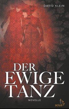 Der Ewige Tanz (eBook, ePUB)