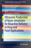 Ultrasonic Production of Nano-emulsions for Bioactive Delivery in Drug and Food Applications (eBook, PDF)