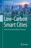 Low-Carbon Smart Cities (eBook, PDF)