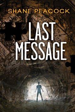 Last Message (eBook, ePUB) - Peacock, Shane