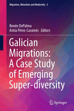 Galician Migrations: A Case Study of Emerging Super-diversity (eBook, PDF)