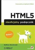 HTML5. Nieoficjalny podr?cznik. Wydanie II (eBook, PDF)