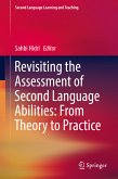 Revisiting the Assessment of Second Language Abilities: From Theory to Practice (eBook, PDF)