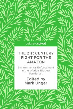 The 21st Century Fight for the Amazon (eBook, PDF)