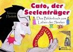 Cato, der Seelenträger - Das Bilderbuch zum Leben der Seelen (eBook, ePUB)