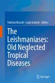 The Leishmaniases: Old Neglected Tropical Diseases (eBook, PDF)
