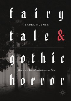 Fairytale and Gothic Horror (eBook, PDF) - Hubner, Laura