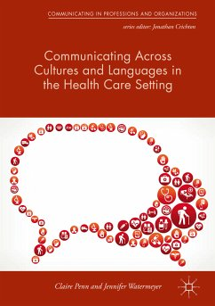 Communicating Across Cultures and Languages in the Health Care Setting (eBook, PDF)
