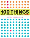 100 Things Every Designer Needs to Know About People (eBook, ePUB)