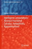 Intelligent Computations: Abstract Fractional Calculus, Inequalities, Approximations (eBook, PDF)