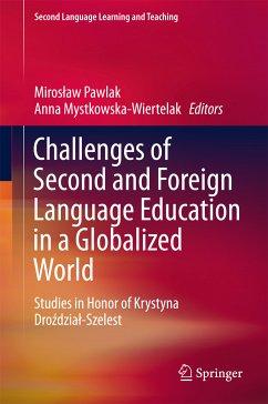 Challenges of Second and Foreign Language Education in a Globalized World (eBook, PDF)