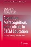 Cognition, Metacognition, and Culture in STEM Education (eBook, PDF)