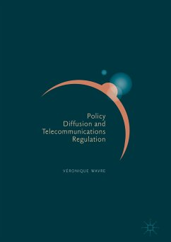 Policy Diffusion and Telecommunications Regulation (eBook, PDF) - Wavre, Véronique