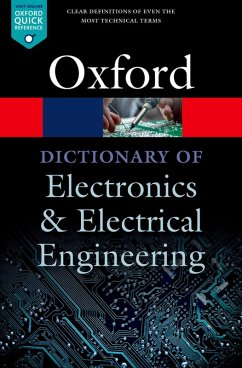 A Dictionary of Electronics and Electrical Engineering (eBook, ePUB) - Butterfield, Andrew; Szymanski, John