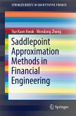 Saddlepoint Approximation Methods in Financial Engineering (eBook, PDF)