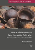 Nazi Collaborators on Trial during the Cold War (eBook, PDF)