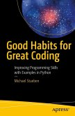 Good Habits for Great Coding (eBook, PDF)