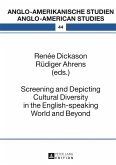 Screening and Depicting Cultural Diversity in the English-speaking World and Beyond (eBook, PDF)