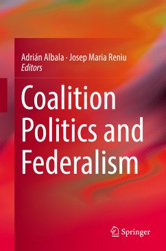 Coalition Politics and Federalism (eBook, PDF)