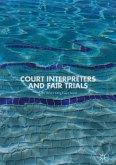 Court Interpreters and Fair Trials (eBook, PDF)