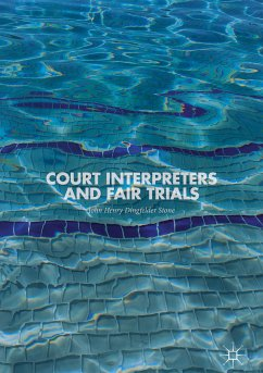Court Interpreters and Fair Trials (eBook, PDF) - Dingfelder Stone, John Henry