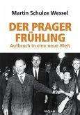 Der Prager Frühling (eBook, PDF)