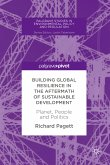 Building Global Resilience in the Aftermath of Sustainable Development (eBook, PDF)