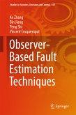 Observer-Based Fault Estimation Techniques (eBook, PDF)
