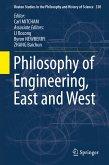Philosophy of Engineering, East and West (eBook, PDF)