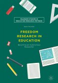 Freedom Research in Education (eBook, PDF)