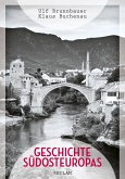 Geschichte Südosteuropas (eBook, PDF)