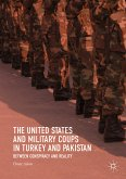 The United States and Military Coups in Turkey and Pakistan (eBook, PDF)
