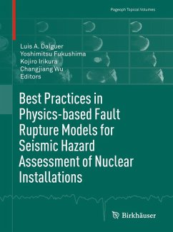 Best Practices in Physics-based Fault Rupture Models for Seismic Hazard Assessment of Nuclear Installations (eBook, PDF)