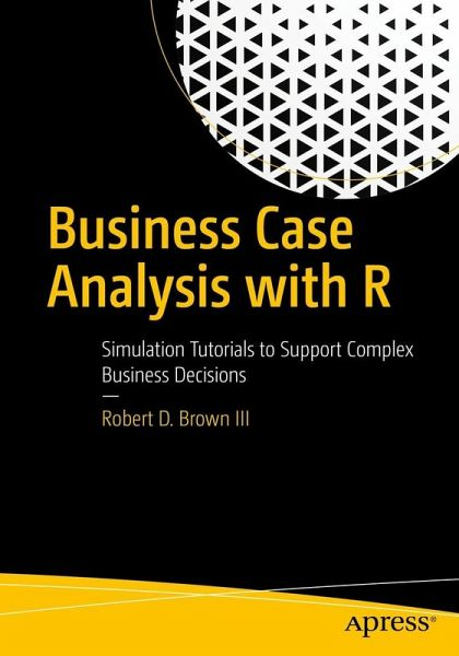 Business Case Analysis with R (eBook, PDF)
