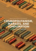 Cosmopolitanism, Markets, and Consumption (eBook, PDF)