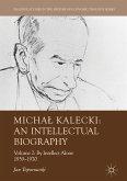 Michal Kalecki: An Intellectual Biography (eBook, PDF)