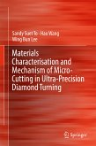 Materials Characterisation and Mechanism of Micro-Cutting in Ultra-Precision Diamond Turning (eBook, PDF)