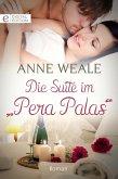 Die Suite im Pera Palas (eBook, ePUB)