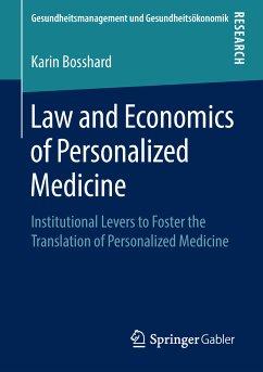 Law and Economics of Personalized Medicine (eBook, PDF) - Bosshard, Karin