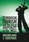 Terrorism, Tourism and the End of Hospitality in the 'West' (eBook, PDF)
