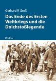 Das Ende des Ersten Weltkriegs und die Dolchstoßlegende (eBook, PDF)