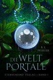 Die Weltportale Bd.1 (eBook, ePUB)