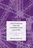 Uncovering Online Commenting Culture (eBook, PDF)