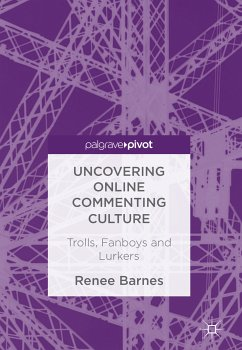Uncovering Online Commenting Culture (eBook, PDF) - Barnes, Renee
