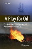 A Play for Oil (eBook, PDF)