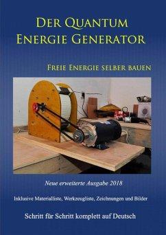 Der Quantum Energie Generator (eBook, ePUB) - Weinand-Diez, Patrick; Weinand, Sonja