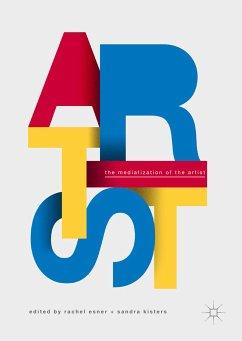 The Mediatization of the Artist (eBook, PDF)