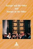 Europe and the Other and Europe as the Other (eBook, PDF)