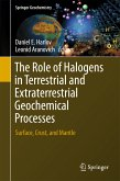 The Role of Halogens in Terrestrial and Extraterrestrial Geochemical Processes (eBook, PDF)